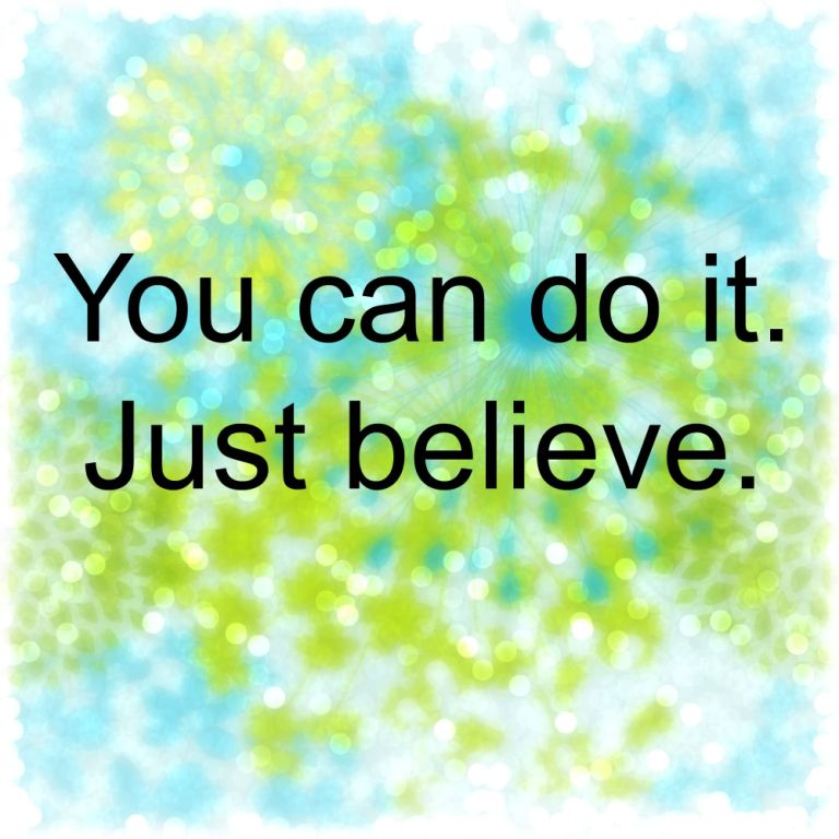 Just Believe In Yourself Quotes