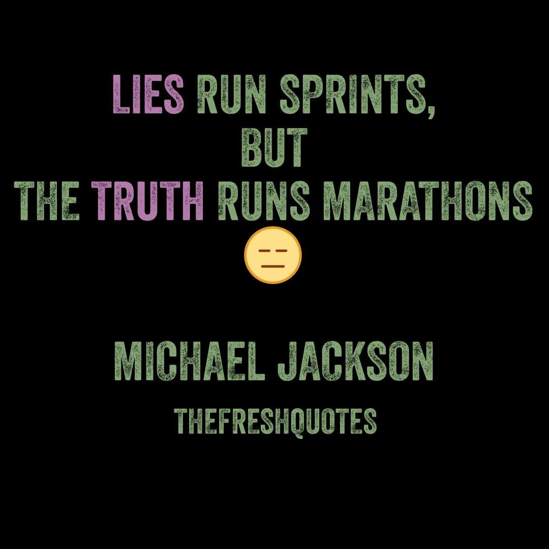 Lie Quotes By Michael Jackson