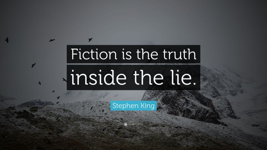 Lie Quotes By Stephen King