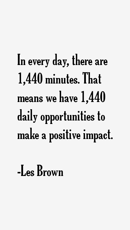 01 @ Les Brown Quotes