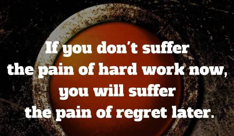 099 @ Motivational Hard Work Quotes July