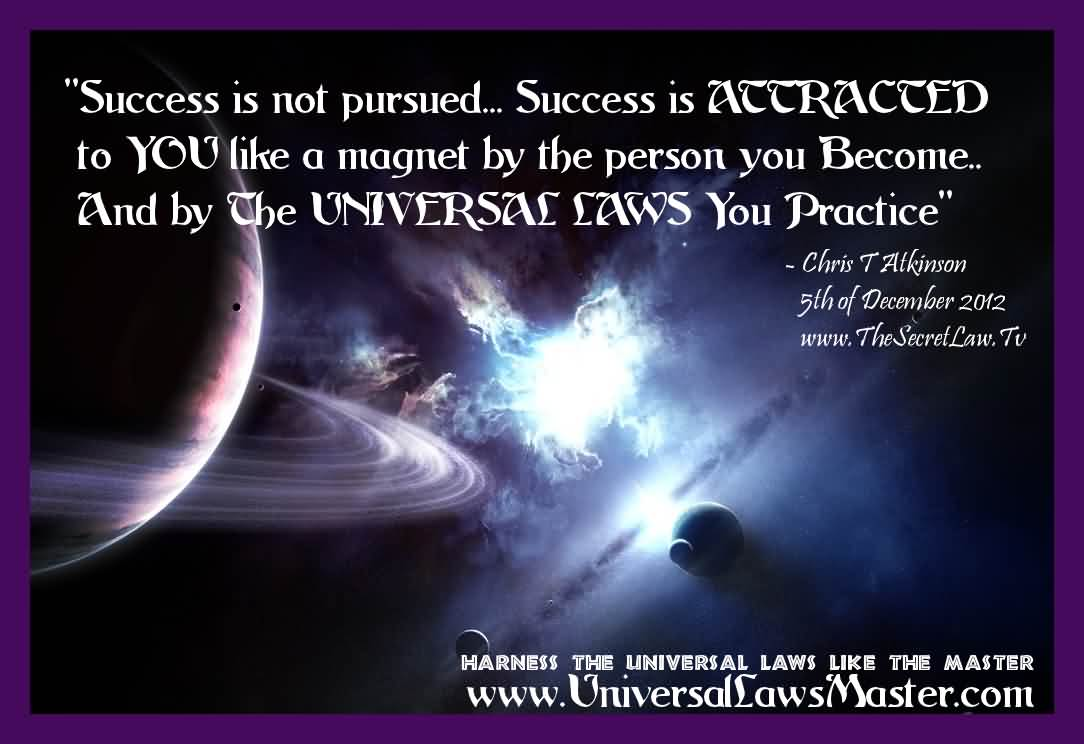 108 @ Universal Laws Quotes Good