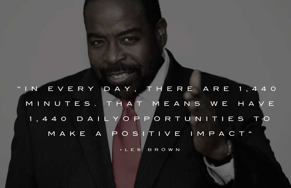 15 @ Les Brown Sayings