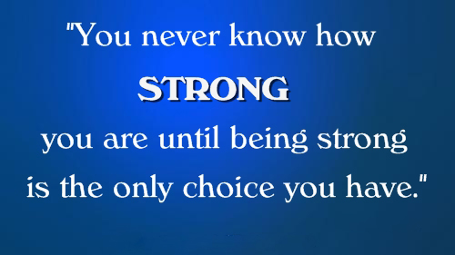 178 @ Wisdom Strength Quotes and Quotations