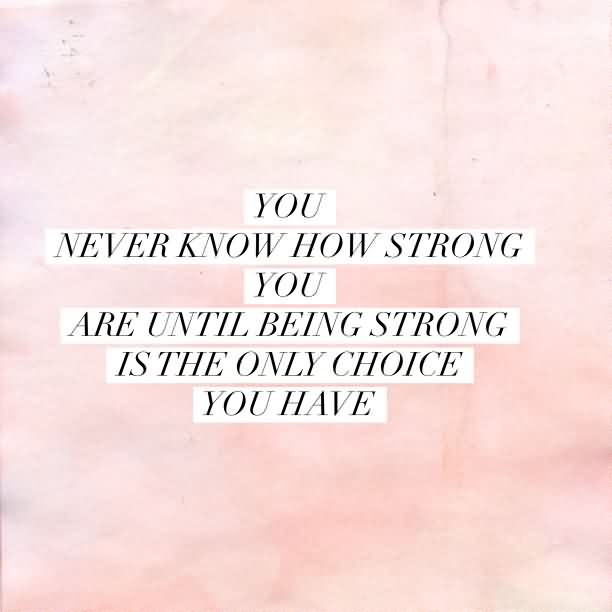 185 @ Wisdom Strength Sayings and Quotes