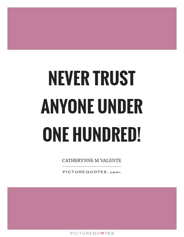 35 @ Never Trust Quotations