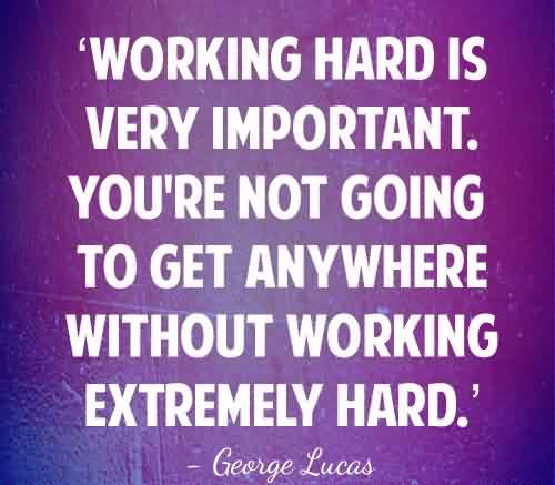 41 @ Motivational Hard Work Quotations