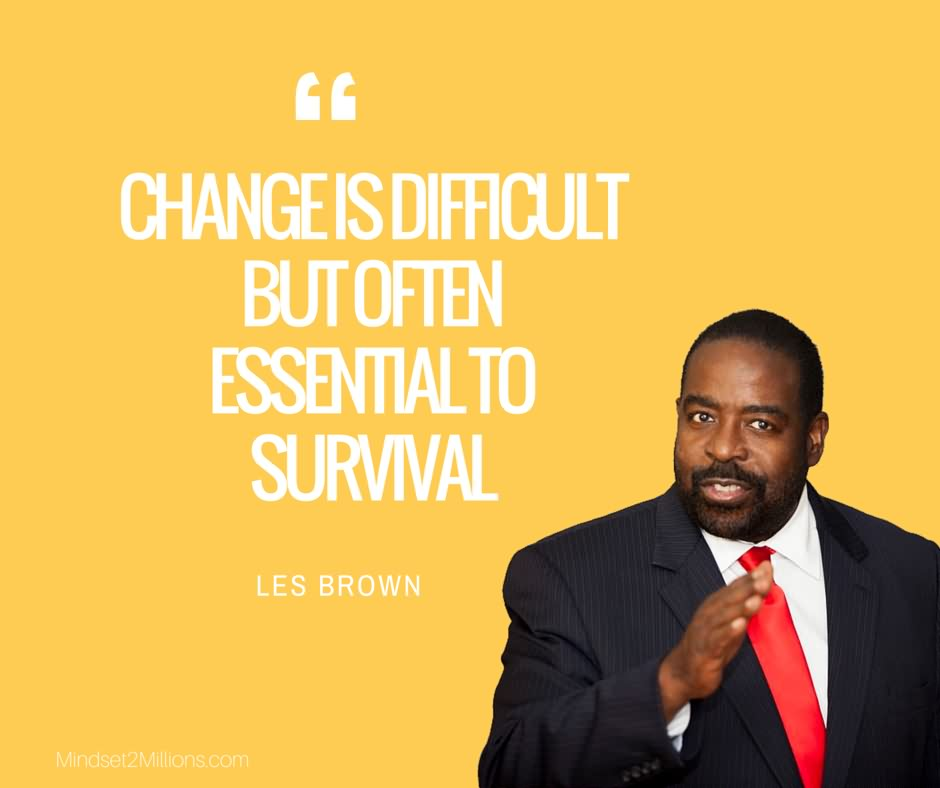 43 @ Les Brown Quotes March