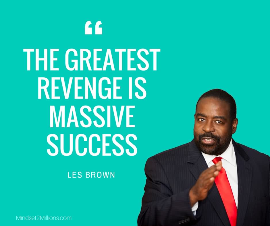 46 @ Les Brown Quotes June
