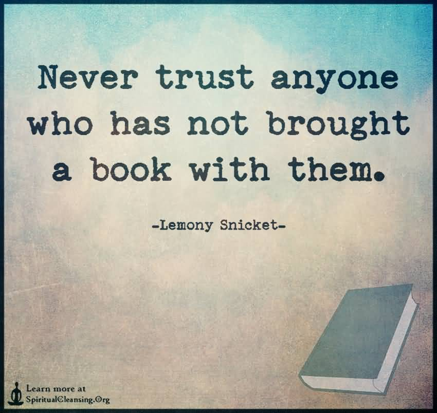 48 @ Never Trust Anyone Quotes