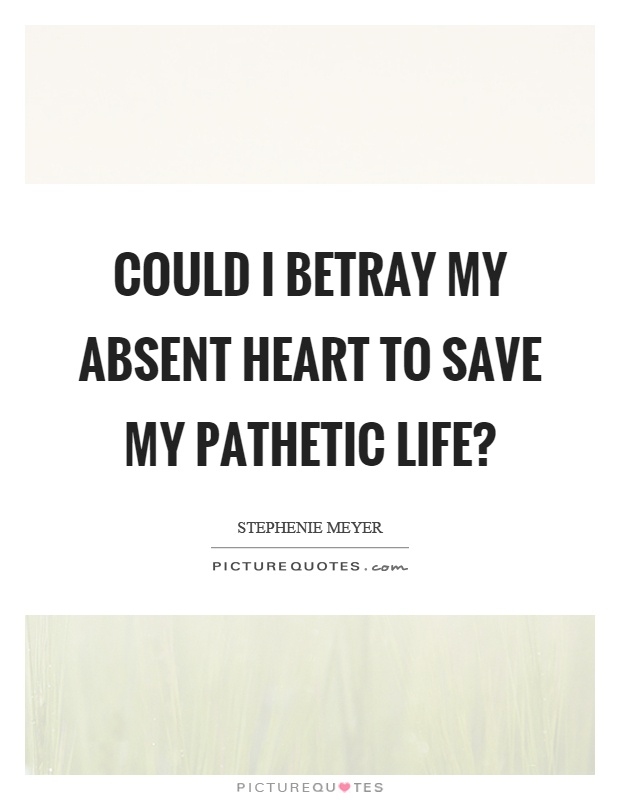 54 @ Pathetic Quotes and Sayings