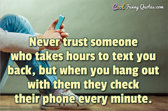 59 @ Never Trust Anyone Sayings