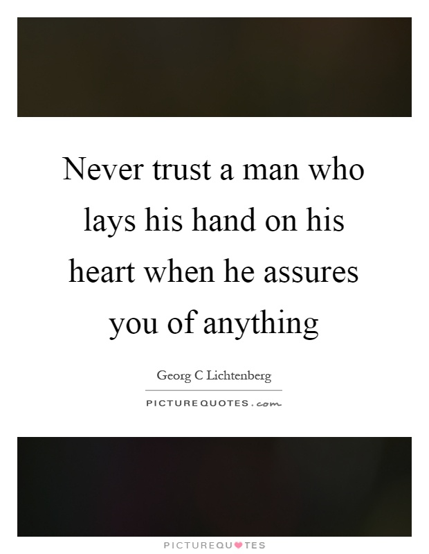 67 @ Never Trust Quotes Greatest