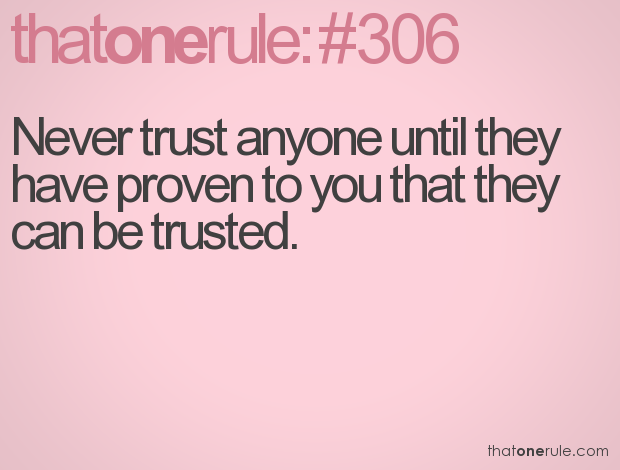 69 @ Never Trust Quotes Nice