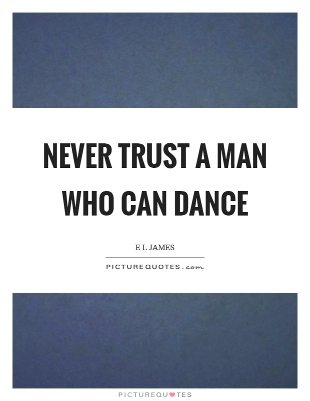 75 @ Never Trust Quotes Famous