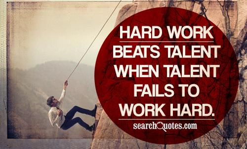 77 @ Motivational Quotes About Hard Work