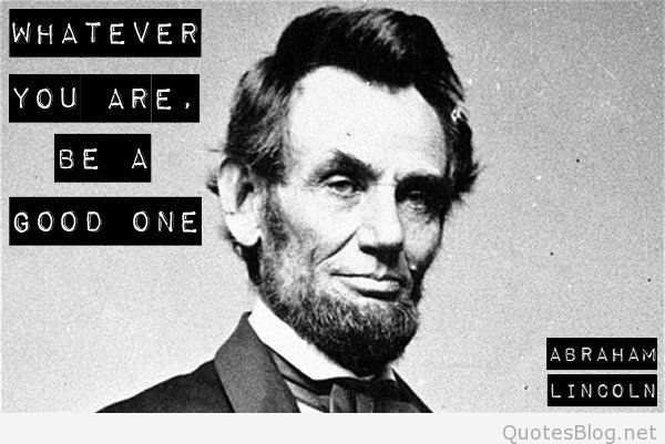 87 @ Abraham Lincoln Quotes and Sayings