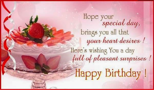 Hope your special day, brings you all that your heart desires