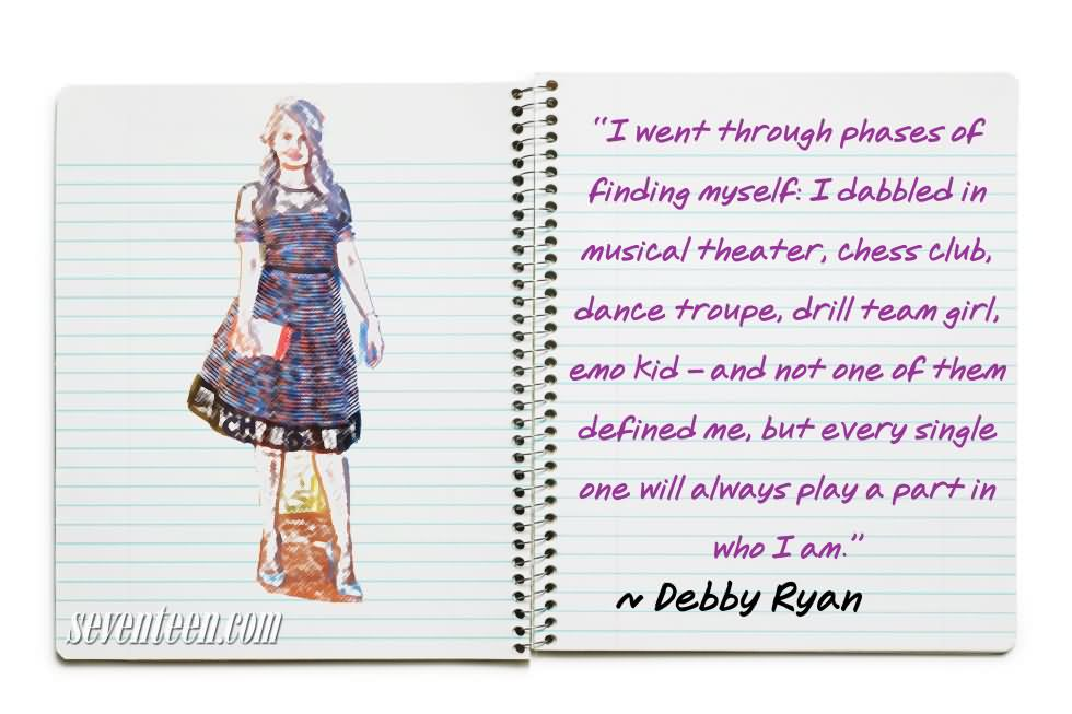 I Went Thtough Phases Of Finding Myself - Debby Ryan