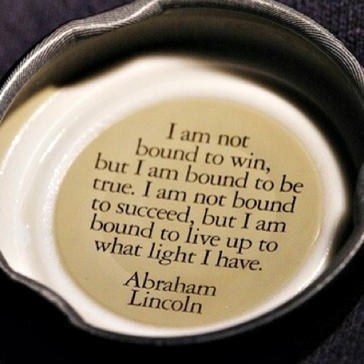 I am not bound to win, but I am bound to be true. I am not bound to