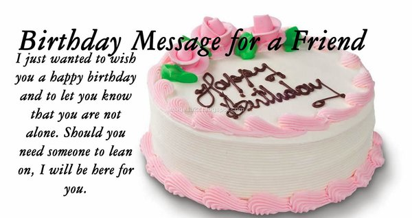 I just wanted to wish you a happy birthday and to let you know that you are not alone