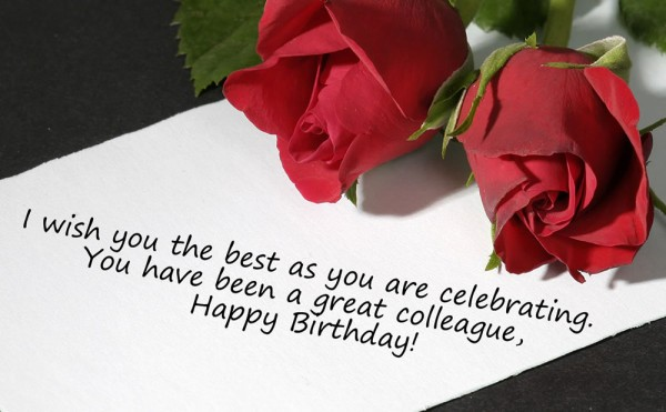 I wish you the best as you are celebrating your birthday