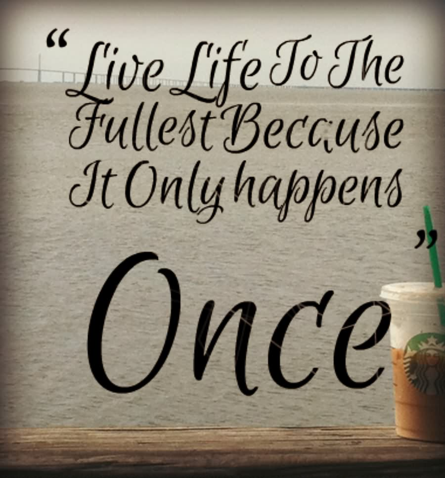 Inspirational Live Quotes
