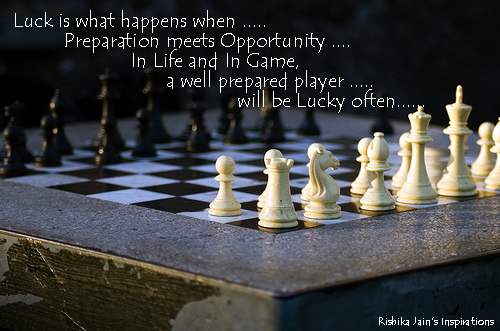 Luck Is What Happens When .. Preparation Meets Opportunity...