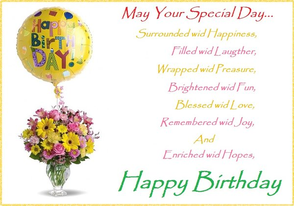 May your special day be surrounded with happiness, filled with laughter