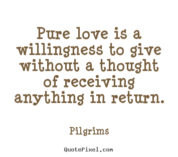 Pure Love Quotes 01
