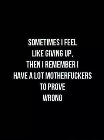 Sometimes I Feel Like Giving Up