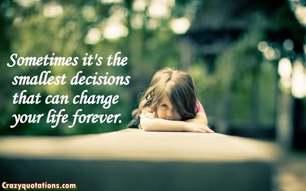 Sometimes its the smallest decisions that can change your life forever.Keri Russell