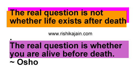 The Real Question Is Not Whether Life Exists After Death