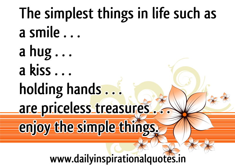 The Simplest Things In Life Such As A Smile.. A Hug.. A Kiss