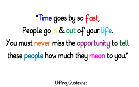 Time Goes By So Fast,People Go In & Out Of Your Life