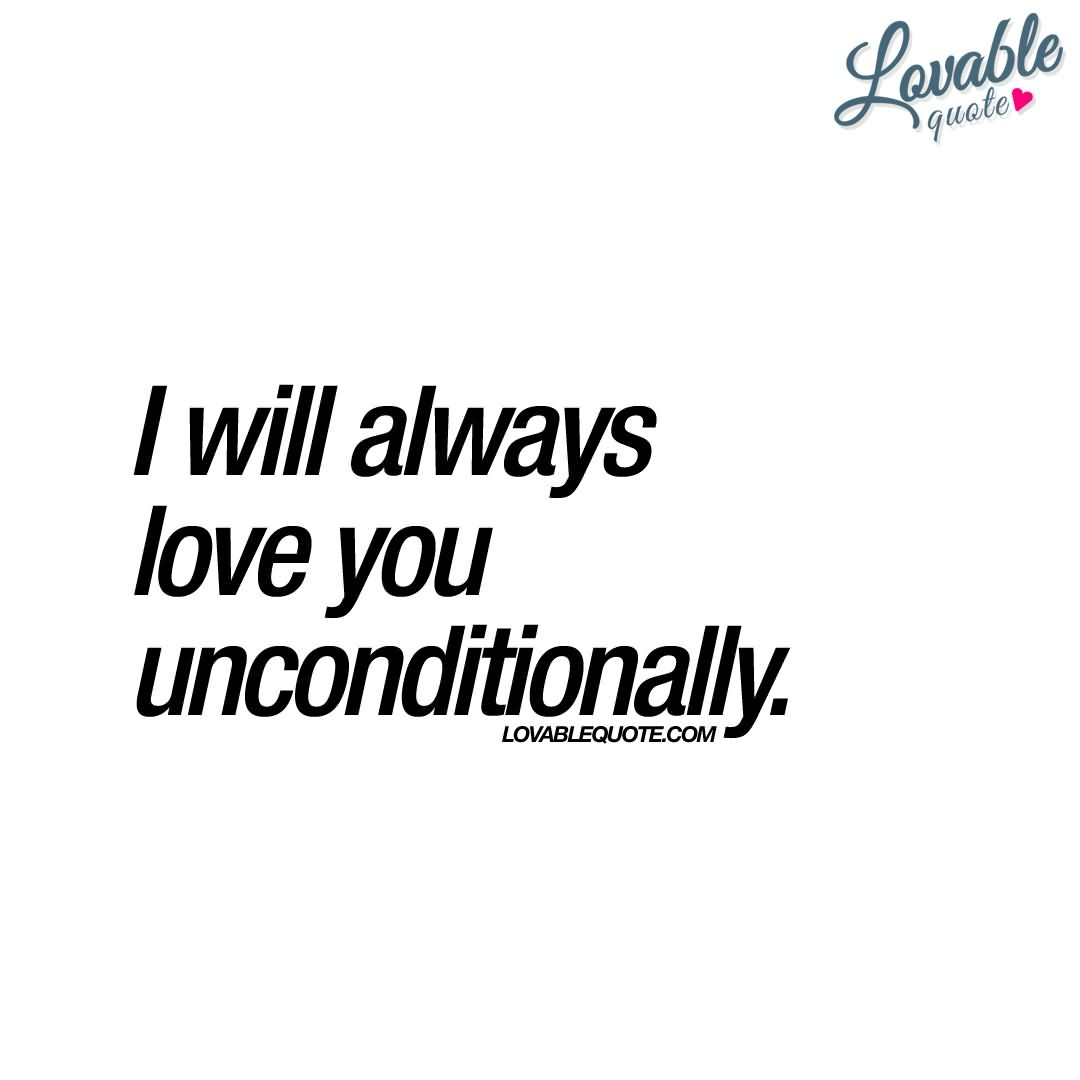 Unconditional Love Quotes 24