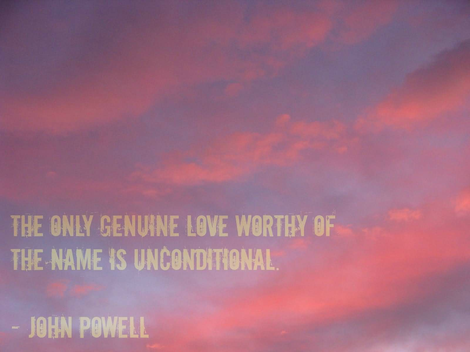 Unconditional Love Quotes 28