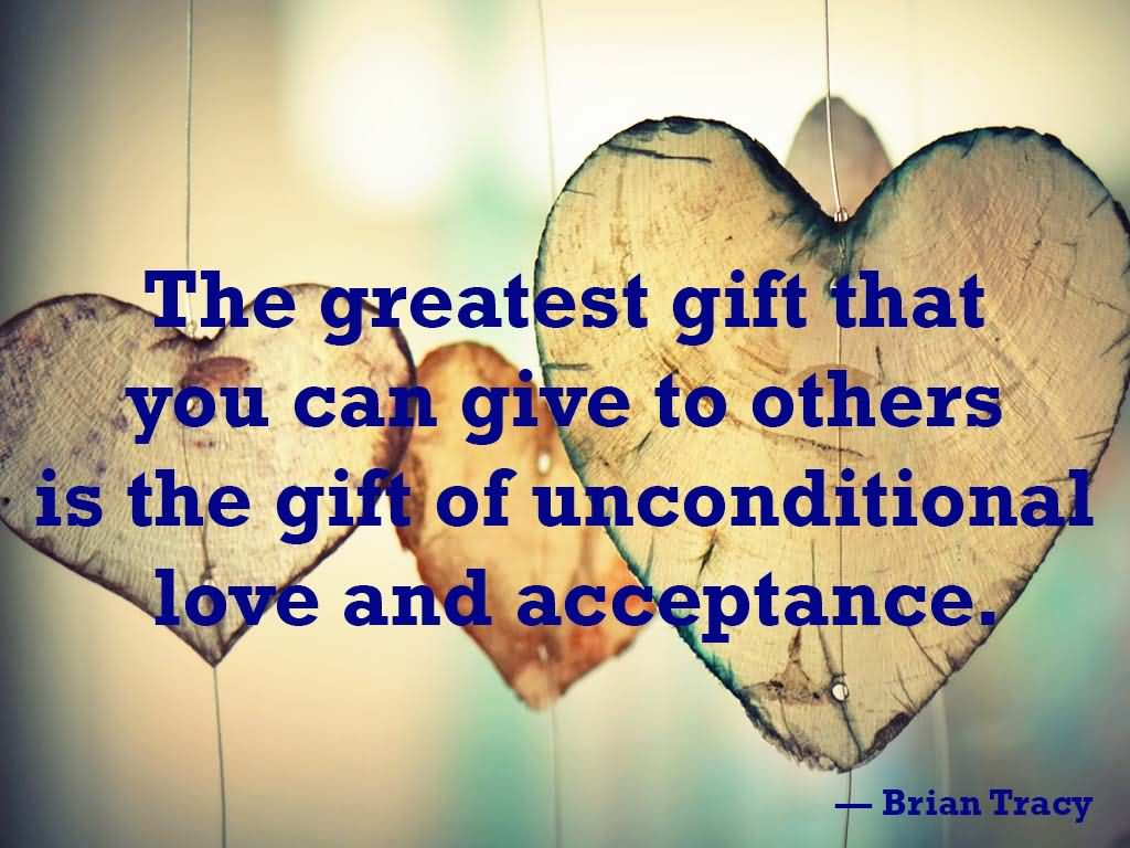 Unconditional Love Quotes 40