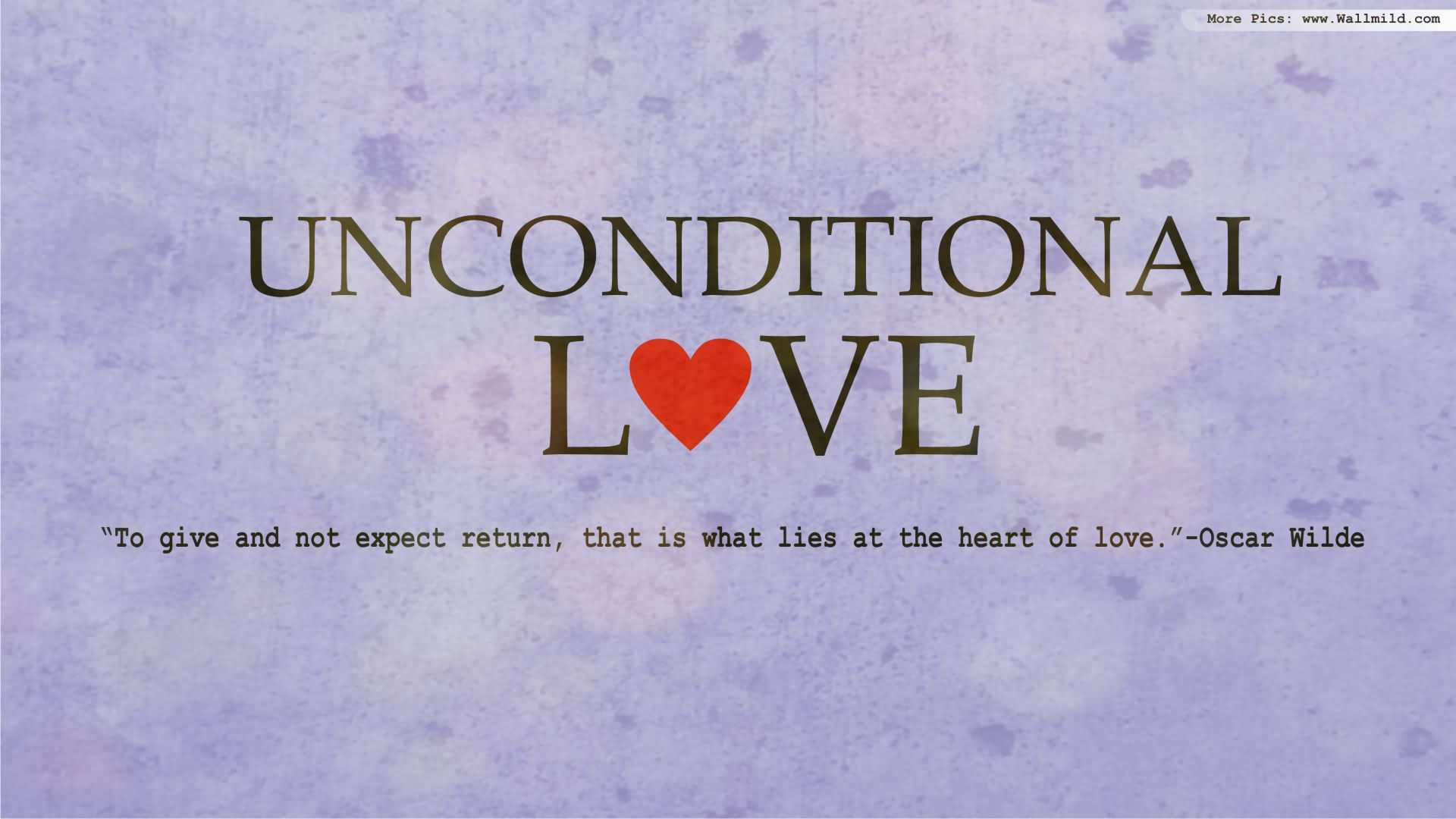 Unconditional Love Quotes 43