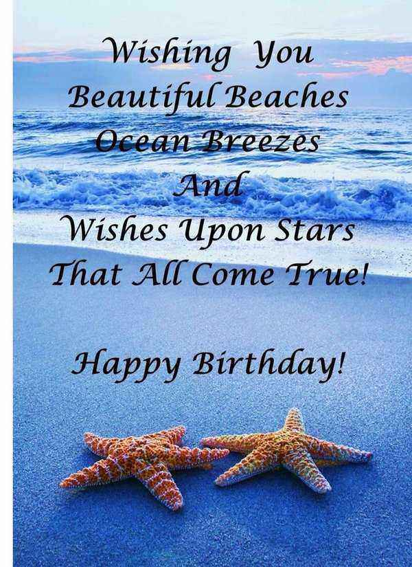 Wishing you beautiful beaches, ocean breezes and wishes upon stars