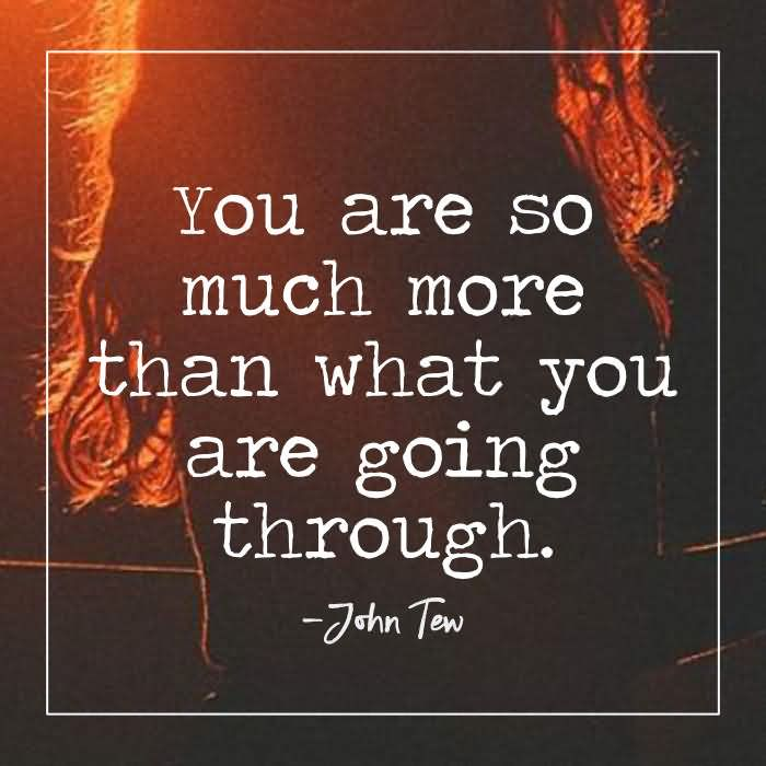 You Are So Much More Than What
