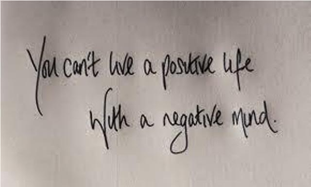 You Can't Give A Positive Life With A Negative Mind