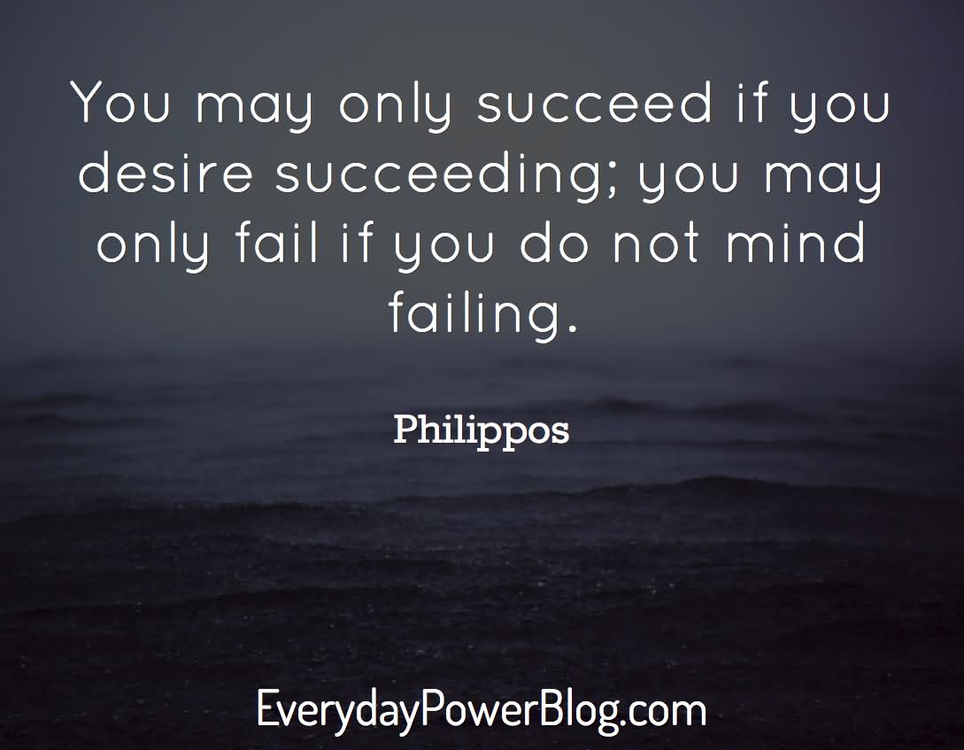 You May Only Succeed If You Desire Secceeding