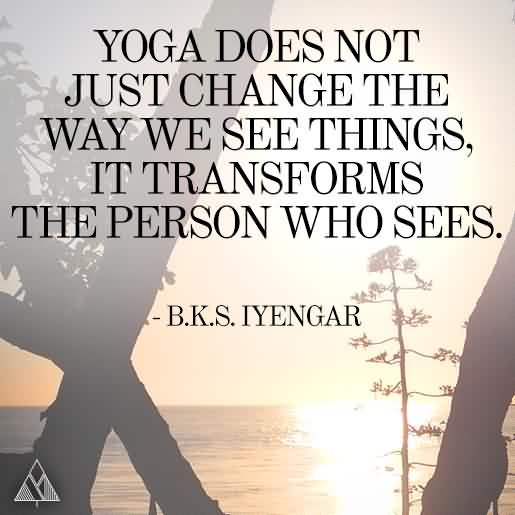 55 Best Yoga Quotes About Happiness and Strength ...