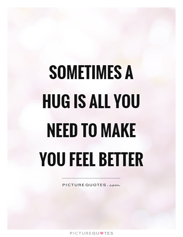 45 Best Tight Hug Quotes For Your Loved Ones