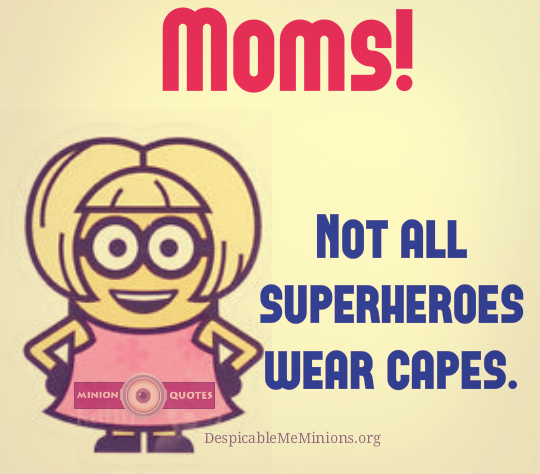 Huge Moms Sayings