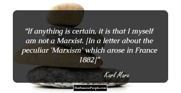 Amazing Karl Marx Quotations and Sayings