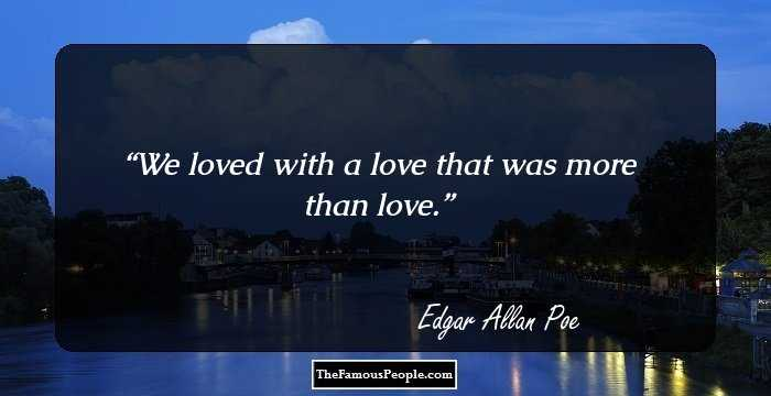 Attractive Edgar Allan Quotation and Sayings