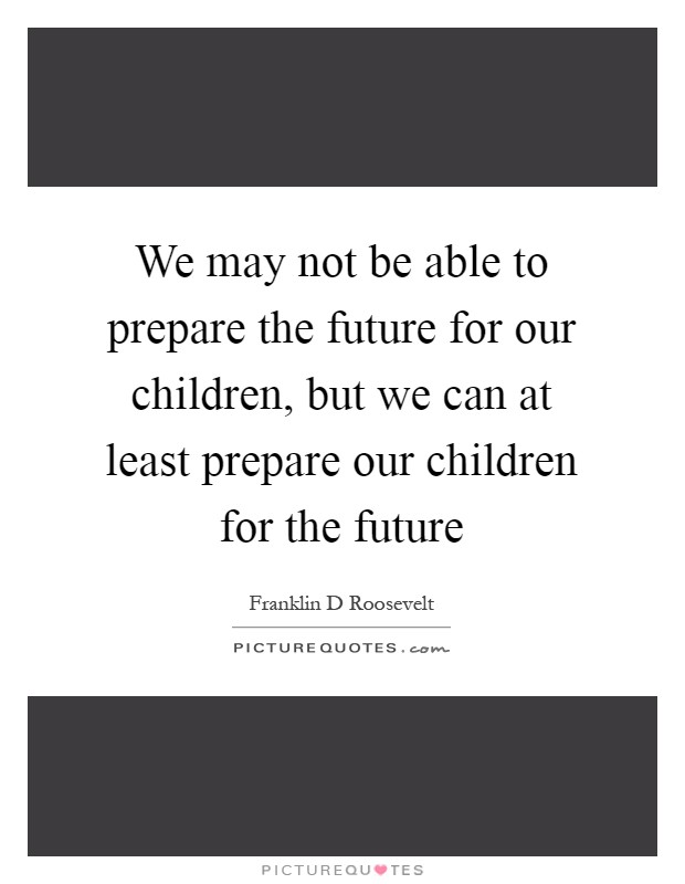 Awesome Franklin D Roosevelt Quotation
