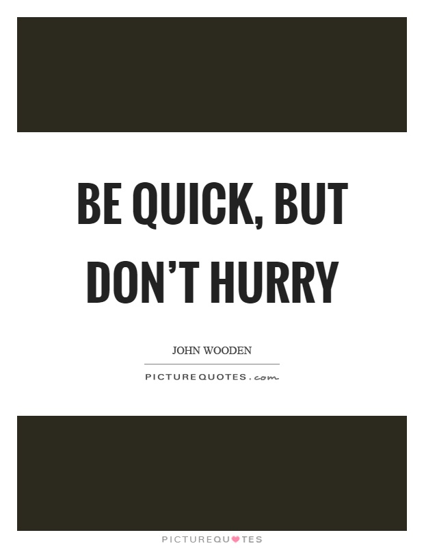 Awesome John Wooden Quotation